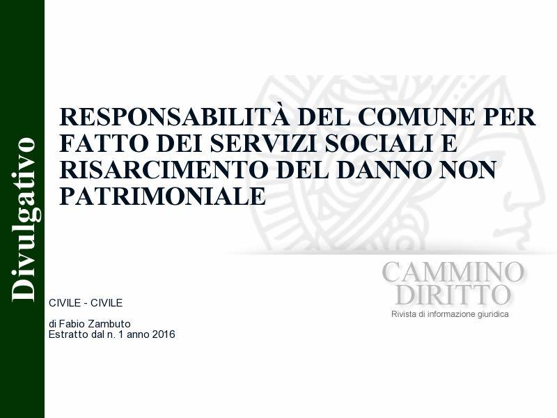 Responsabilità del comune per fatto dei Servizi Sociali e risarcimento del danno non patrimoniale