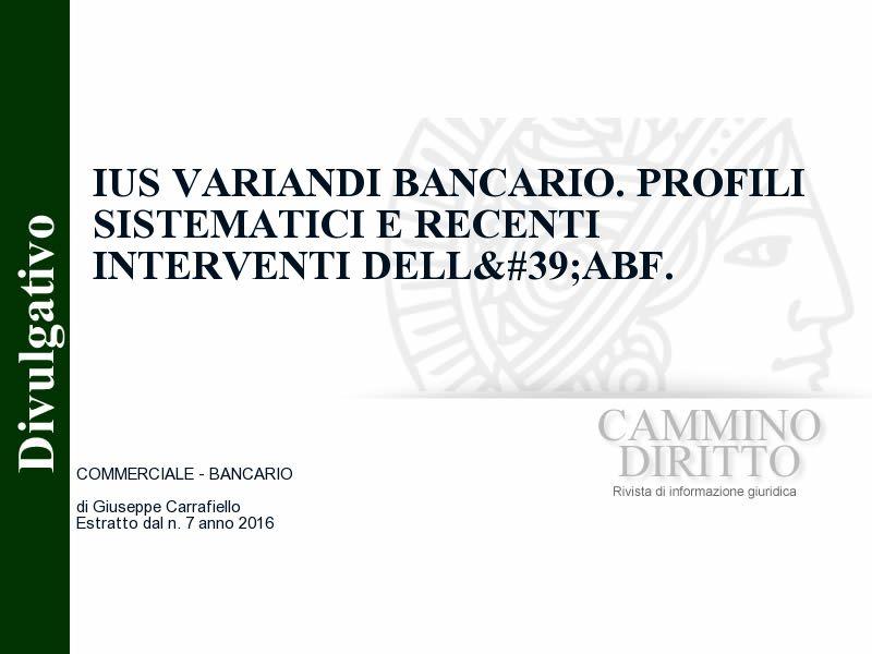 Ius variandi bancario. Profili sistematici e recenti interventi dell'Abf.