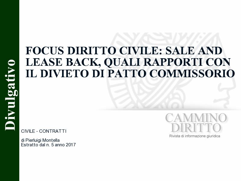 Focus diritto civile: sale and lease back, quali rapporti con il divieto di patto commissorio