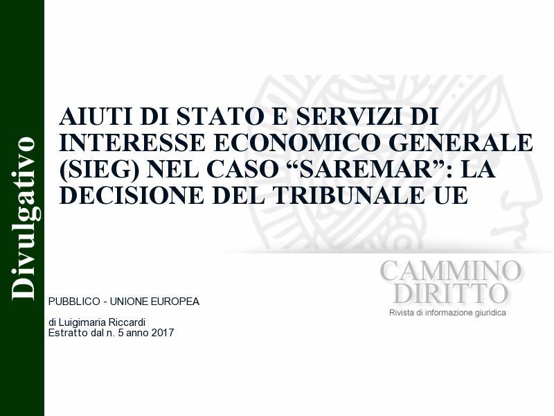 """Aiuti di Stato e servizi di interesse economico generale (SIEG) nel caso """"Saremar"""": la decisione del Tribunale UE"""