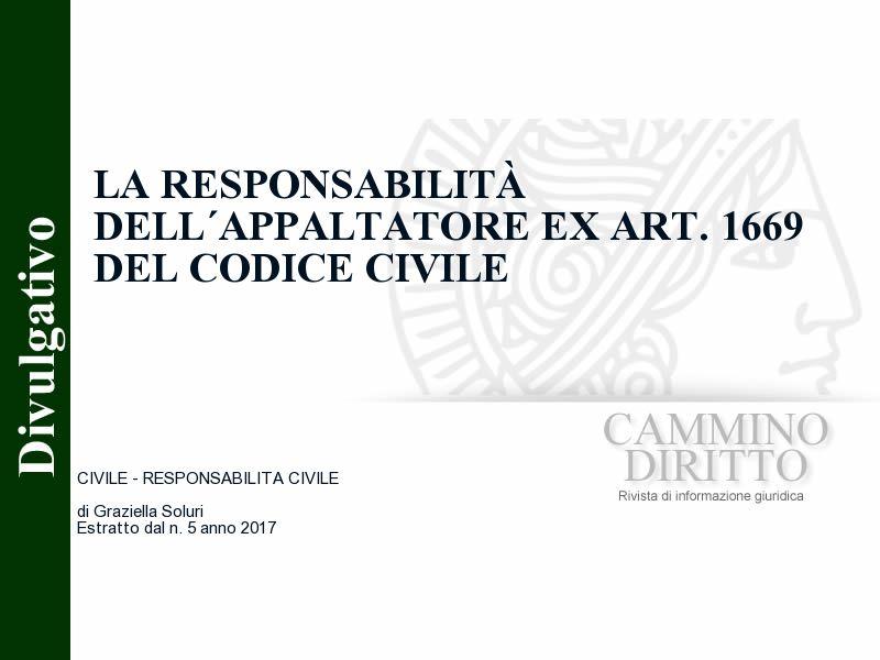 La responsabilità dell´appaltatore ex art. 1669 del codice civile