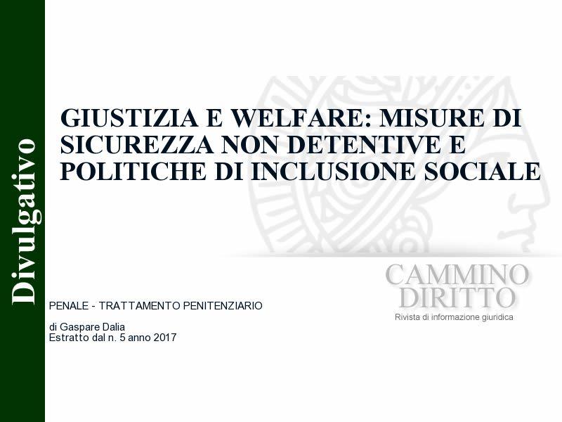 Giustizia e Welfare: misure di sicurezza non detentive e politiche di inclusione sociale